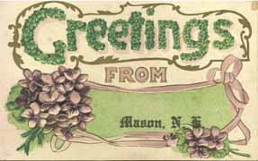 """Greetings from Mason, N.H."""
